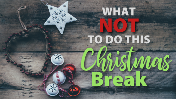 Homeschool Christmas Break