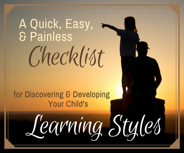 Discovering & Developing Your Child's Learning Styles