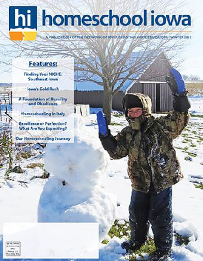 Homeschool Iowa Magazine Winter 2017 Issue