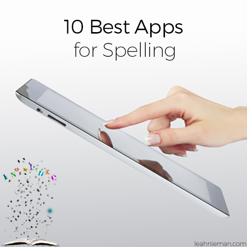 10 Best Apps for Spelling