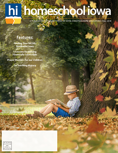 Homeschool Iowa Magazine Fall 2018 Issue