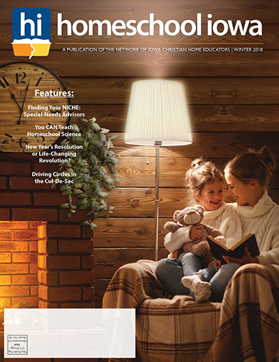 Homeschool Iowa Magazine Winter 2018 Issue
