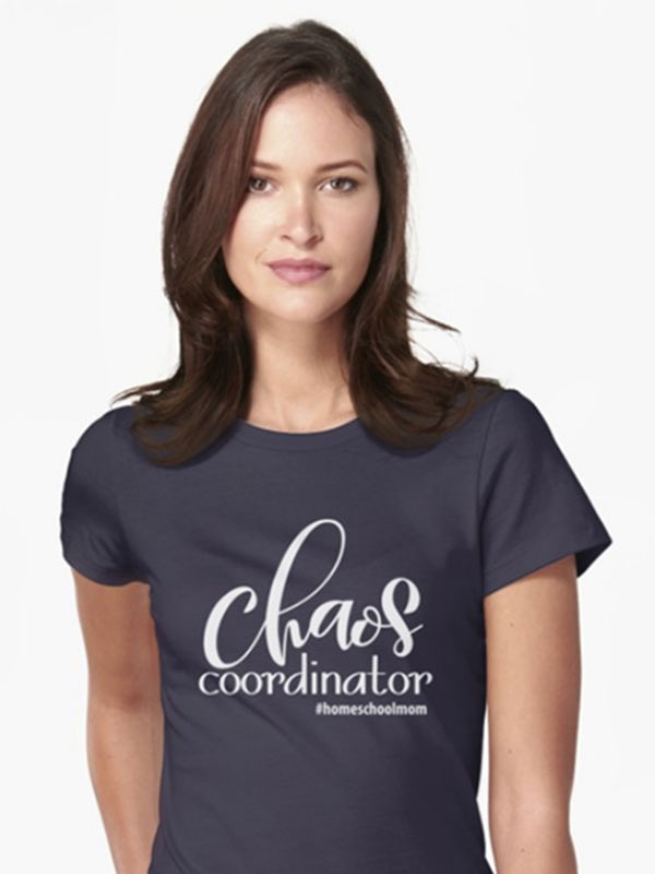 Chaos Coordinator T-Shirts - Homeschool Iowa Store