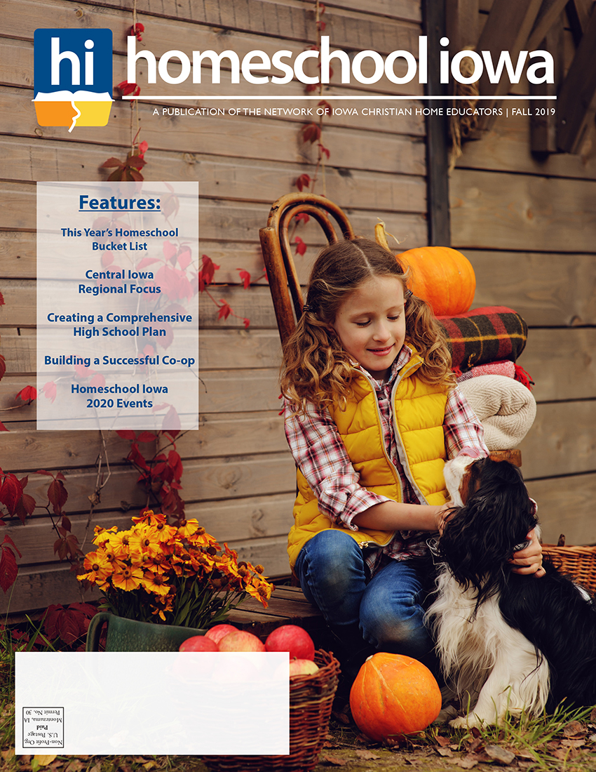 Homeschool Iowa Magazine Fall 2019 Issue