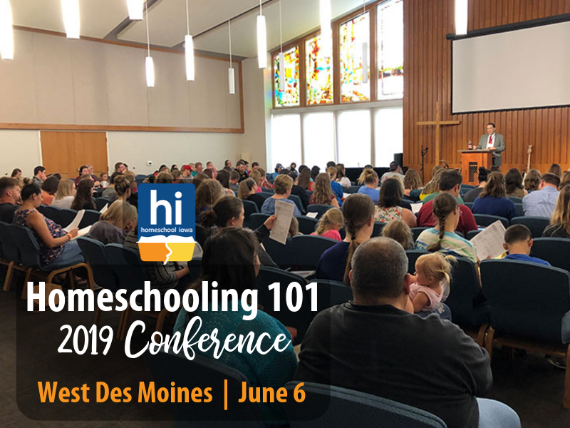 Homeschooling 101 - 6-6-19 - Conference 2019 - West Des Moines