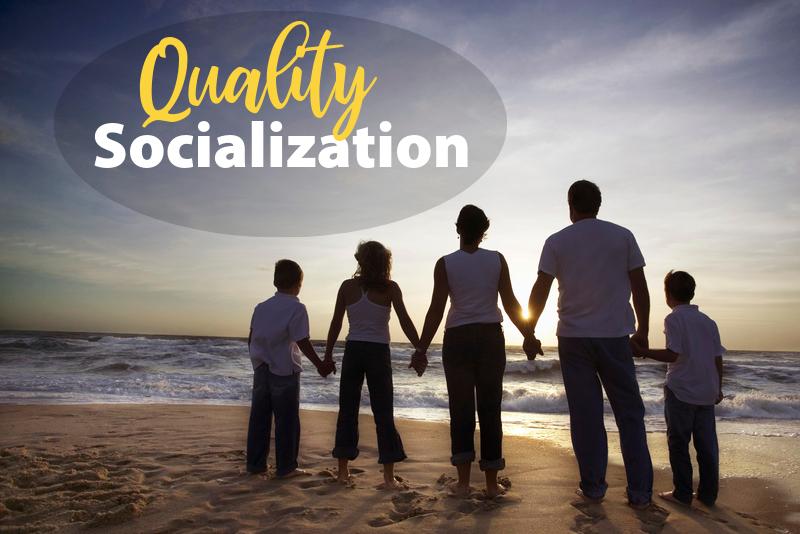 Quality Socialization