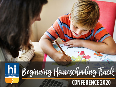 2020 Homeschool Iowa Conference Beginning Homeschooling Special Track