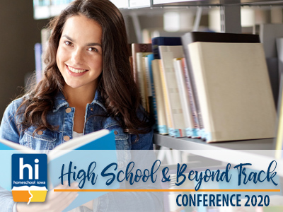 2020 Homeschool Iowa Conference High School & Beyond Special Track