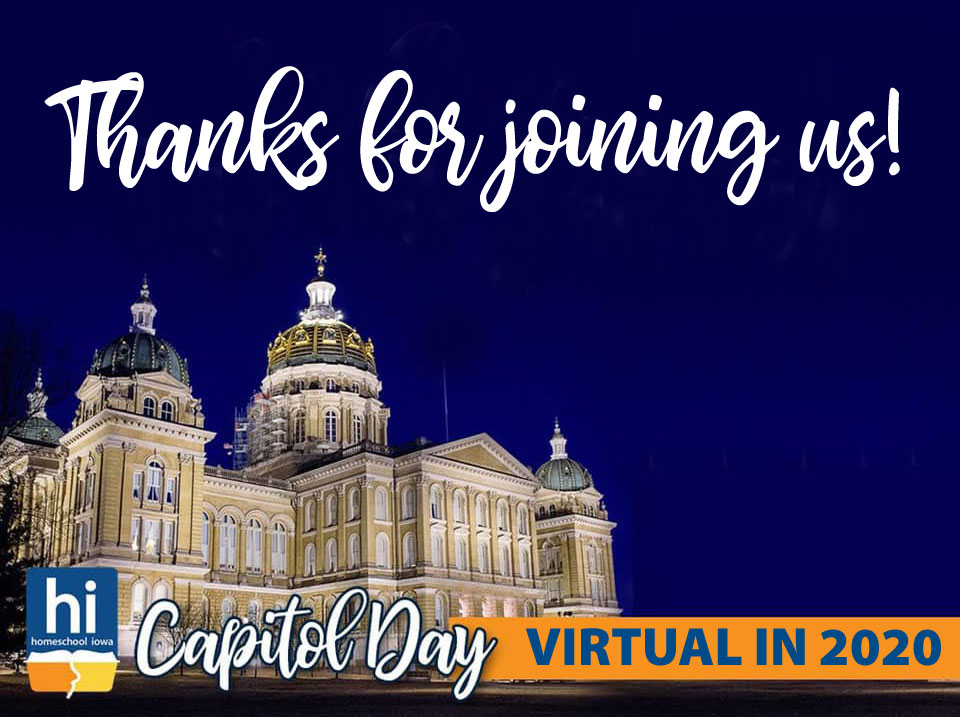 Homeschool Iowa Virtual Capitol Day: Thank You!