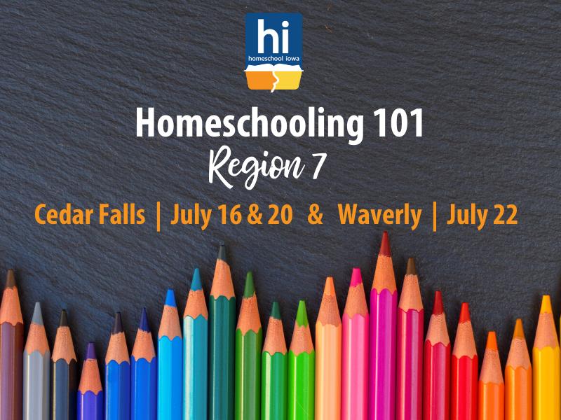 Homeschooling 101 - 7-22-20 - Waverly, Iowa (Region 2)