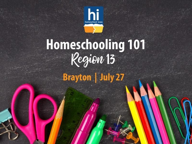 Homeschooling 101 - 7-27-20 - Brayton (Region 13)