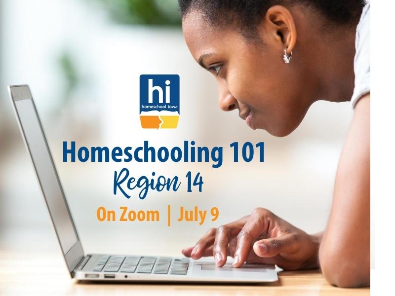 Homeschooling 101 - 7-9-20 - Zoom (Region 14)
