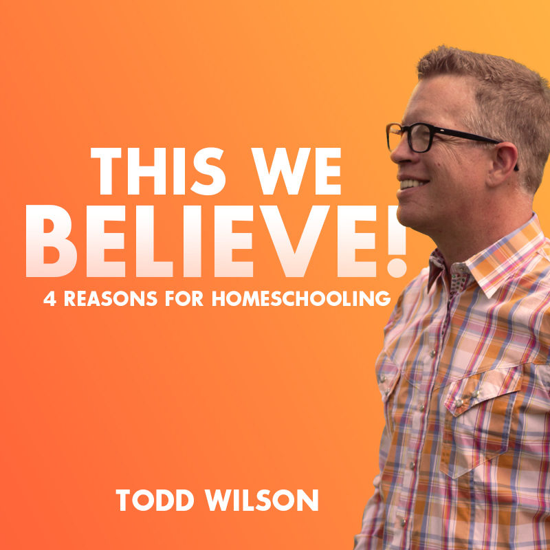 This We Believe! by Todd Wilson