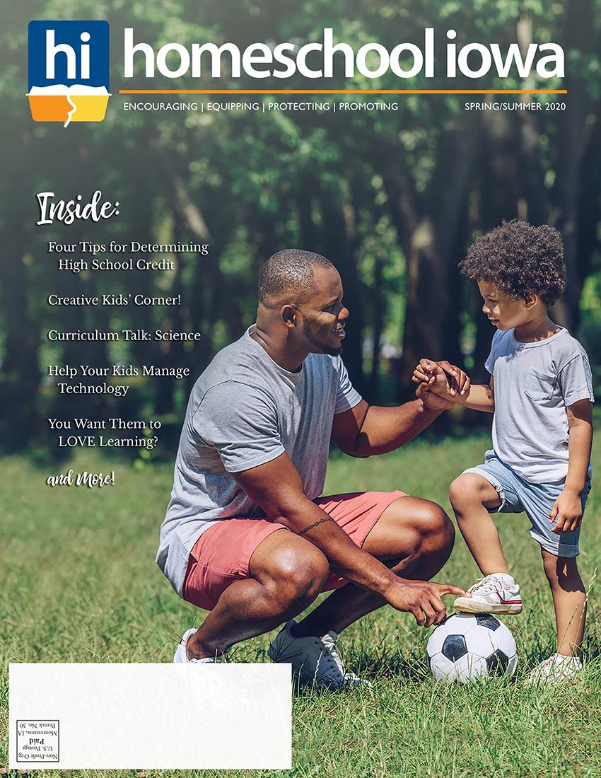 Homeschool Iowa Magazine Spring 2020 Issue