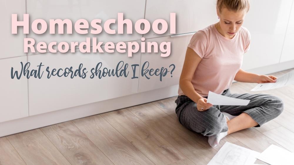 Homeschool Recordkeeping