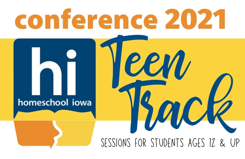 Homeschool Iowa Conference Teen Track Information