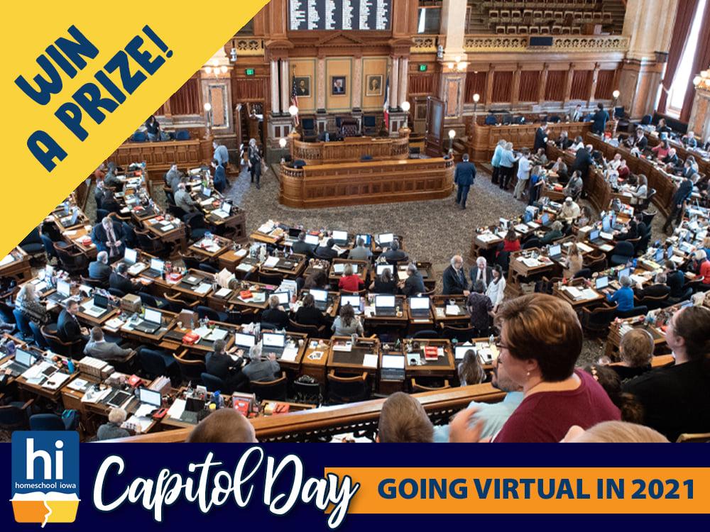 2021 Homeschool Iowa Virtual Capitol Day Win a Prize