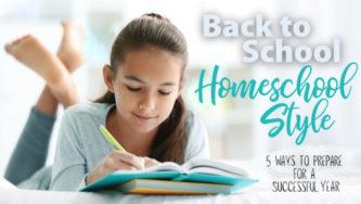 Back to School: Homeschool Style