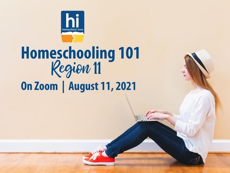 Homeschooling 101 - 8-11-21 - Region 11